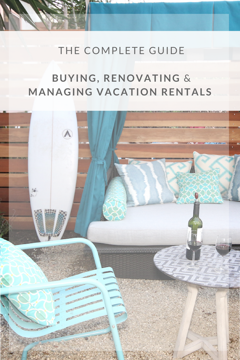If you have questions about how to shop for a piece of real estate to transform into your vacation rental property or have more design questions, check out this blog post here.