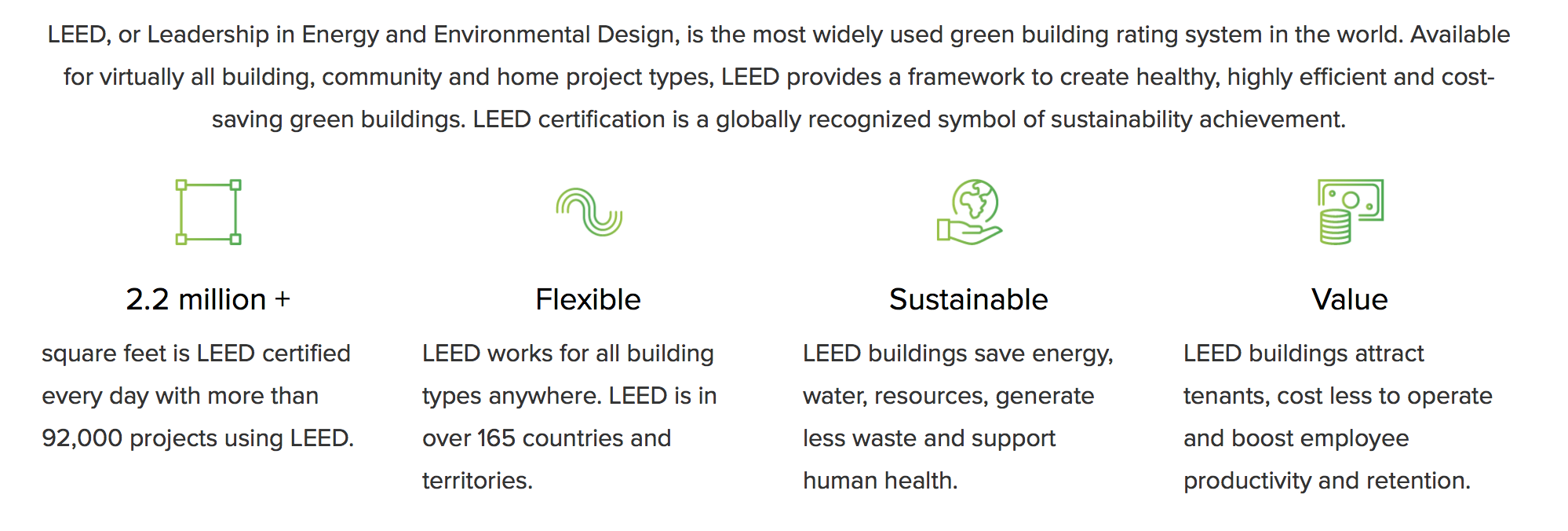 LEED, or Leadership in Energy and Environmental Design, is the most widely used green building rating system in the world. Available for virtually all building, community and home project types, LEED provides a framework to create healthy, highly efficient and cost-saving green buildings. It's a certification system for designers