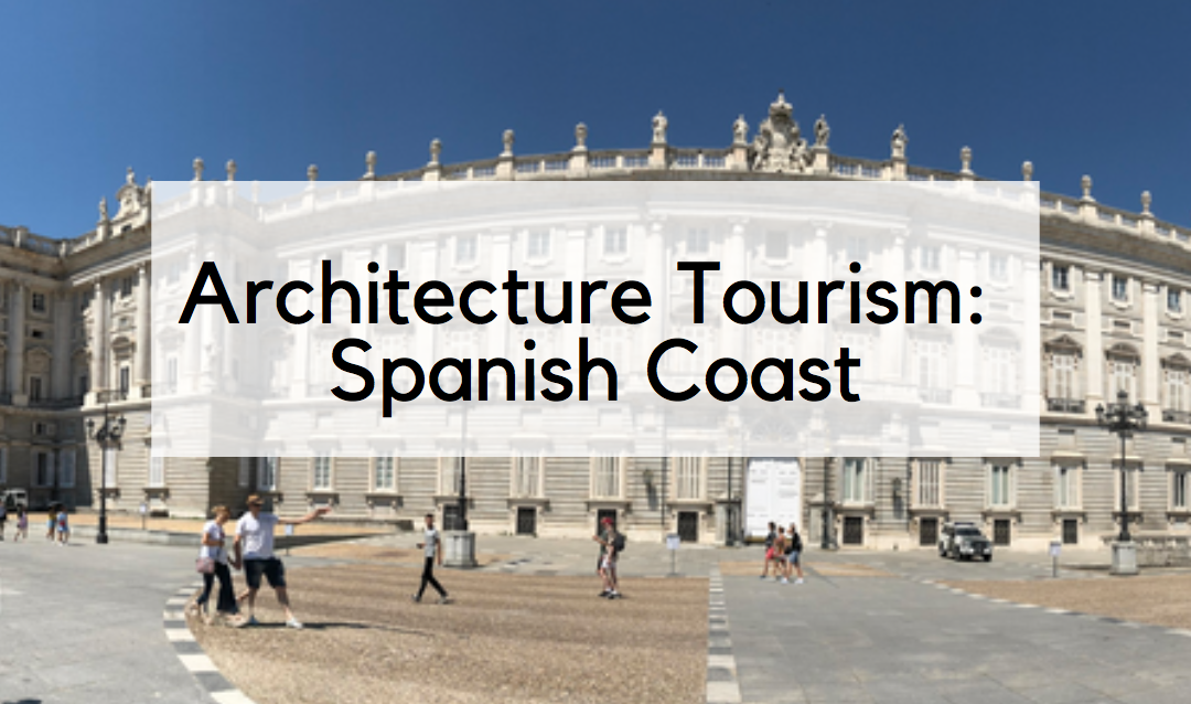 Architecture Tourism: The Basque Region of the Spanish Coast