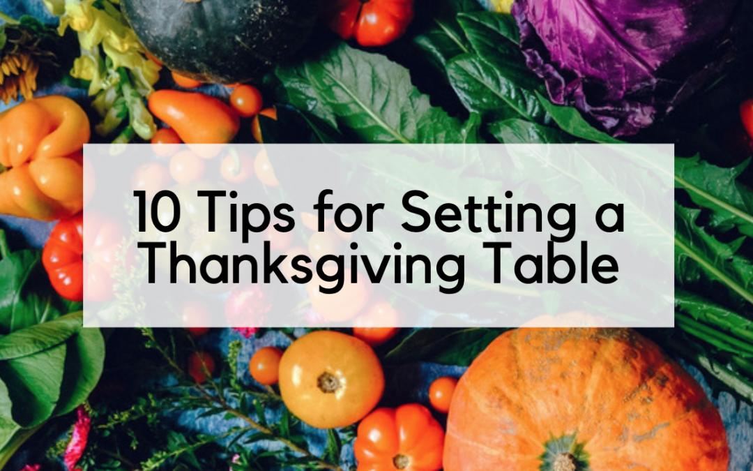 10 Tips for Setting a Thanksgiving Table