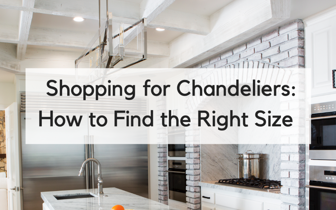How to Find the Right Size chandelier