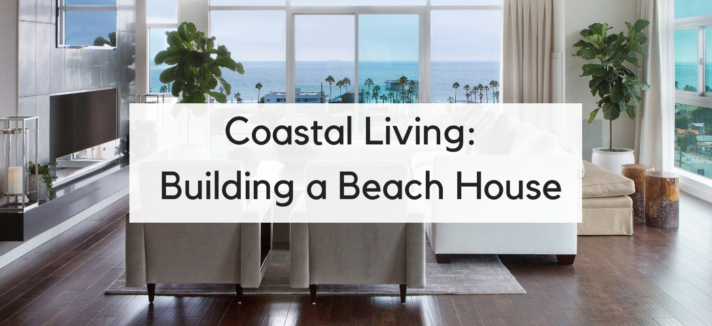 Building Materials For Beach Houses