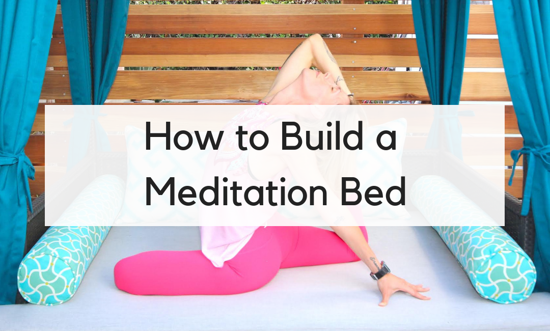 How to Build a Meditation Bed blog cover