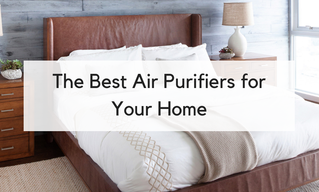 Top 3 Air Purifiers for Your Home