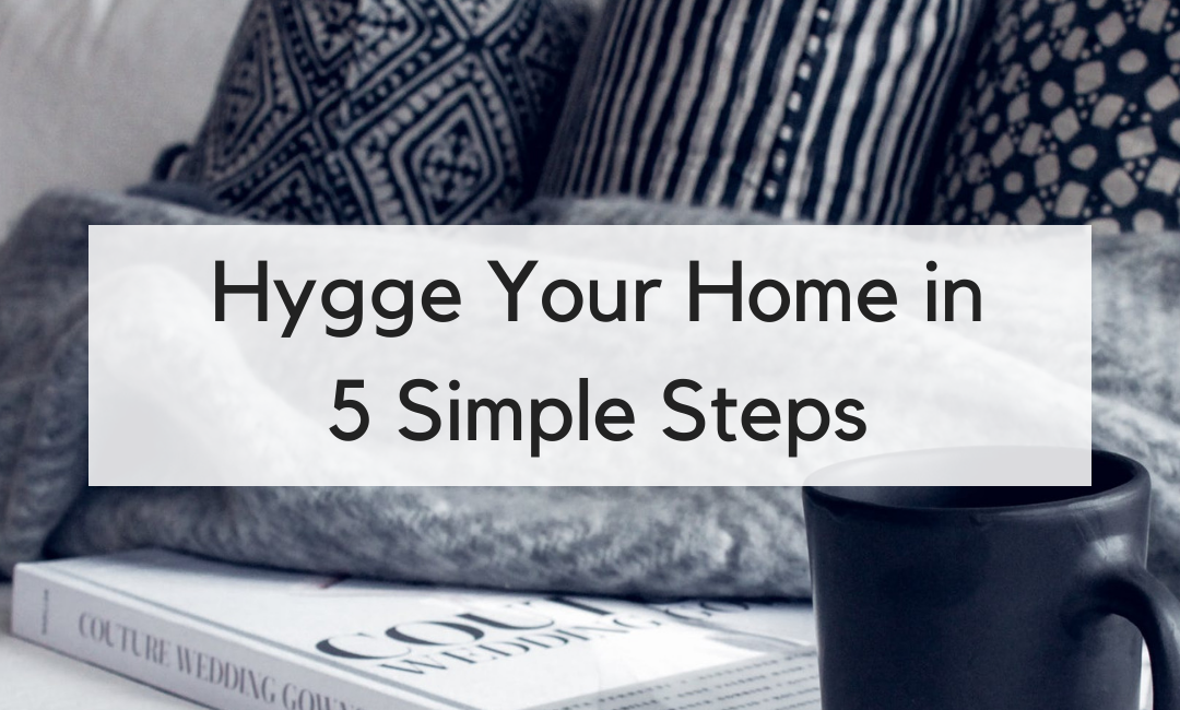 How to Hygge Your Home for the Holidays in 5 Simple Steps