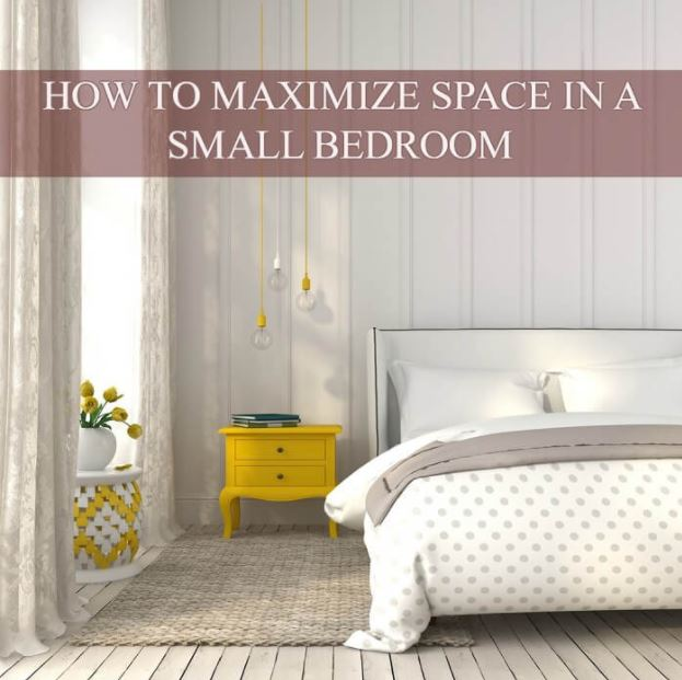 Small bedroom design ideas for How to maximize small spaces